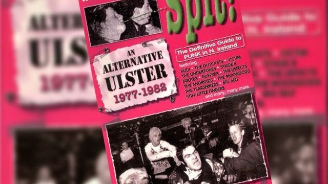 It Makes You Want To Spit: Punk in Ulster